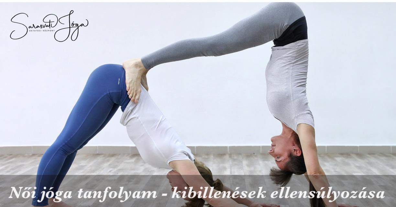 Női jóga tanfolyam – kibillenések ellensúlyozása