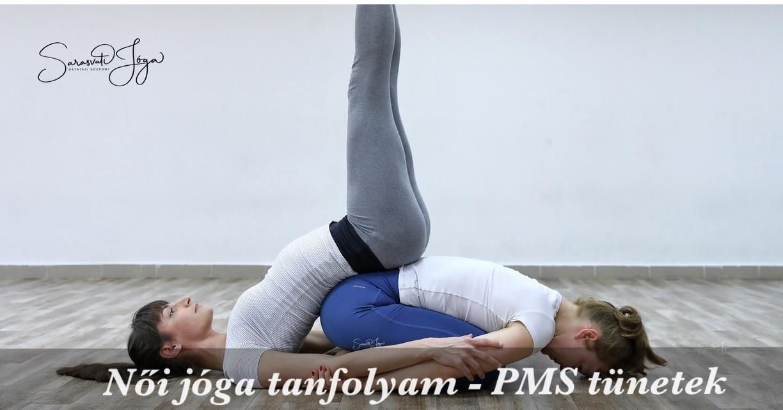 Női jóga tanfolyam – a PMS tünetek jelentése, kezelése