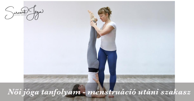 Női jóga tanfolyam – menstruáció utáni szakasz
