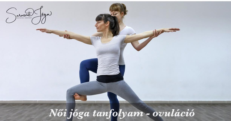 Női jóga tanfolyam – ovuláció
